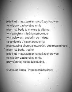 Janusz Siudaj | Popełnienia Twórcze Stowarzyszenie Ukrytych Poetów #poezja #poezjapolska #polskapoezja #wiersze In Other Words, Deep Thoughts, Poems, Humor, My Love, Quotes, Fancy, Night, Art