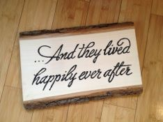 """""""... And they lived happily ever after"""" wedding signage, hand painted on a tree slice to mimic wood burning. Created by Jennifer Dahl Domaracki for The Finishing Touch Events"""