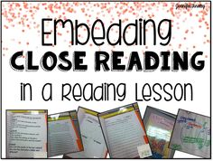 Embedding Close Reading in a Reading Lesson. Read this post to read about one teacher embeds close reading into reading instruction.