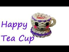 Happy Tea Cup Tutorial by feelinspiffy (Rainbow Loom) Rainbow Bow, Rainbow Loom Bands, Rainbow Loom Charms, Rainbow Loom Bracelets, Loom Band Patterns, Rainbow Loom Patterns, Rainbow Loom Creations, Rubber Band Crafts, Rubber Bands
