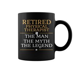 Retired Physical Therapist - The Woman The Myth The Legend Mug  coffee mug, papa mug, cool mugs, funny coffee mugs, coffee mug funny, mug gift, #mugs #ideas #gift #mugcoffee #coolmug