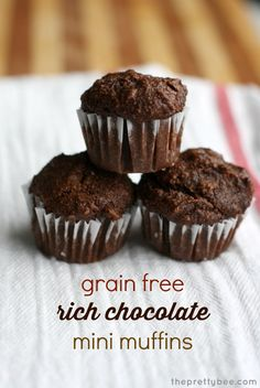 Vegan and paleo. I used honey and added an extra tablespoon of cocoa. Delicously easy and healthier grain free rich chocolate mini muffins.