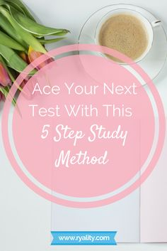 A 5 Step Study method that will help you ace your next exam! The study method that I used to get a 4.0 in college.