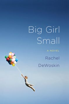 Big Girl Small: A Novel by Rachel DeWoskin. Beautiful story. Amazing protagonist.