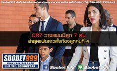 CR7 วางแผนมีลูก 7 คน ล่าสุดแฟนสาวตั้งท้องลูกคนที่ 4 : เว็บไซต์เดิมพันอันดับ1 ฟุตบอล หวย มวย จบในเว็บเดียว www.sbobet999.com Lind ID : sbobet999 ตลอด 24 ชั่วโมง สนใจสมัครสมาชิก ทักมาได้เลยคะ # สำหรับสมาชิกใหม่ที่ยังไม่มี USER - สมัครสมาชิกขั้นต่ำ500฿ - รับโบนัสเพิ่มทันที 20% สอบถามข้อมูลเพิ่มเติมได้ที่ 080-650-9991 ถึง 4 #ฟุตบอล #หวย #มวย #แทงมวยออนไลน์ #lsm99 #sbobet999