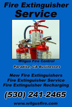 Fire Extinguisher Service Paradise, CA (530) 241-2465 We're Wilgus Fire Control.. The Main Source for Fire Protection for California Businesses. Call Today!  We would love to hear from you.