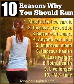 10 reasons why you should run! #run #running #motivation from Tone-and-Tighten.com