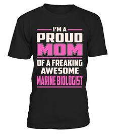 Marine Biologist - Proud MOM