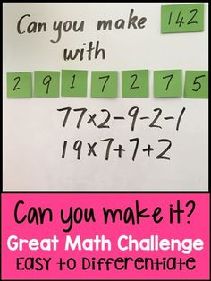 Can You Make It? Math Game - Try this math game to really get kids thinking. Great challenge and can be used in many different grades.