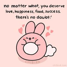 Cute Motivational Quotes, Cute Inspirational Quotes, Cute Quotes, Happy Quotes, Positive Quotes, Self Reminder, Daily Reminder, Kawaii Quotes, Cheer Up Quotes