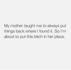 Trendy quotes queen savage Recommended For You Bitch Quotes, Sassy Quotes, Real Talk Quotes, Sarcastic Quotes, Fact Quotes, Mood Quotes, True Quotes, Funny Quotes, Qoutes