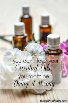 If you don't love your essential oils, you might be doing it wrong.