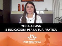 (2) Yoga a casa: 5 indicazioni per la tua pratica - YouTube