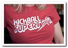 I want this shirt!  <3 kickball