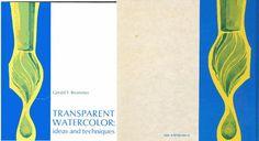 TRANSPARENT WATERCOLOR IDEAS AND TECHNIQUES