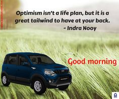 Optimism isn't a life plan, but it is a great tailwind to have at your back. Car Trader, Ashok Leyland, Hindi Good Morning Quotes, Life Plan, Optimism, Inspirational Quotes, How To Plan, Life Coach Quotes, Inspiring Quotes