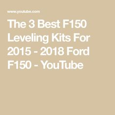 The 3 Best F150 Leveling Kits For 2015 - 2018 Ford F150 - YouTube 2018 Ford F150, Black Shadow, 3 Things, Kit, Youtube, Youtubers, Youtube Movies