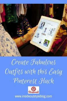 How to create fabulous outfits with this easy pinterest hack