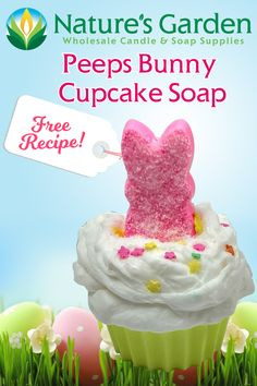 Free Peeps Bunny Cupcake Soap Recipe by Natures Garden