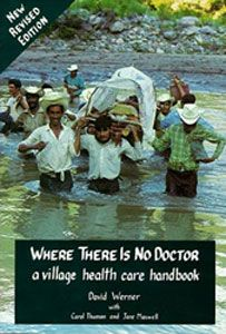 Free PDF - Where there is no doctor - DIY Health and emergency care.