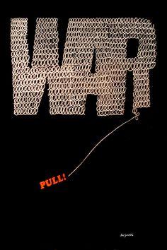 1968년 Joe Simboli의 반전포스터입니다. 전쟁과 평화간 악순환 매듭은 결국 인간의지로 당겨야 풀릴 것입니다.     'R'하나만 지워도 'WA'가 됩니다^^