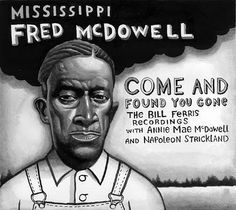 Missisippi Fred McDowell