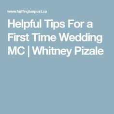 Helpful Tips For a First Time Wedding MC|Whitney Pizale