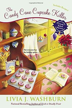 The Candy Cane Cupcake Killer: A Fresh-Baked Mystery by Livia J. Washburn.  Please clcik on the book jacket to place a hold @ Otis or check availability . (11/03/15)