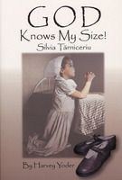 """God Knows My Size. Another Harvey Yoder book. A sweet story. Also love the sequel """"God Knows My Path"""" written by Silvia herself."""