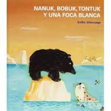 Nanuk Bobuk Tontuk y una foca blanca - A Bobuk i Tontuk els agrada jugar a fet i amagar amb Nanuk, el seu germà. Quan juguen el troben de seguida, doncs és com un bombó de xocolata en un got de llet. I és que Nanuk és diferent!
