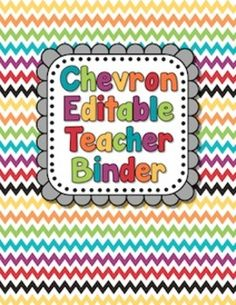 EDITABLE Teacher Binder in Rainbow Chevron ($ tpt)