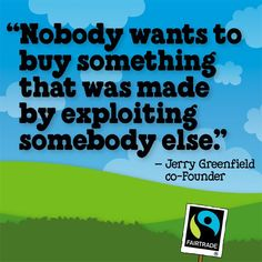 Fair Trade, quote spread by www.compassionateessentials.com