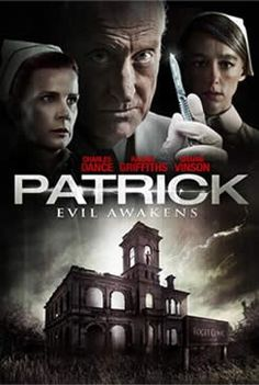 Patrick: Evil Awakens - When a young nurse begins work at an isolated psychiatric ward, she quickly becomes fascinated with Patrick, a brain dead patient who is the subject of a mad scientist's cruel and unusual experiments. Release Date: March 14, 2014 (limited).