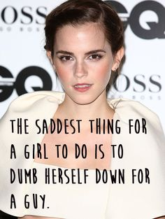 21 Amazing Emma Watson Quotes That Every Girl Should Live Their Life By.....for my Olivia