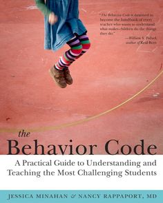 The Behavior Code: If you are frustrated and confused about the way students behave, get this book!