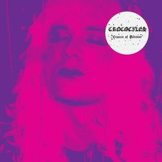 Crimes Of Passion Crocodiles Noise Pop/Indie Rock/Garage Rock Rating: For Fans Of: The Strokes, Dinosaur Jr., Iggy & The Stooges Release Date: August Of Passion (Frenchki… Zoo Music, Bible Heroes, Crime, Songs 2013, Warner Music Group, Indie Scene, Stream Of Consciousness, Crocodiles, Cd Album