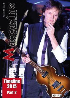 Maccazine – Timeline 2015, part 2, Volume 44 number 1, 2016. Paul McCartney Fanclub – www.mccartneymaccazine.com