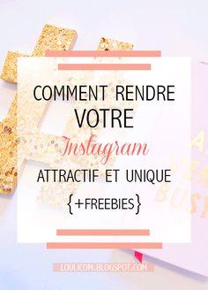 rendre votre instagram attractif et unique
