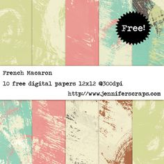 French Macaron - Freebie paper pack of the day ..posted by Jennifer Tough...10 Free High resolution digital papers. 12 x 12 inches @ 300 dpi. Download the goodies through Google drive. All of the papers are uploaded individually, feel free to grab one, or them all.