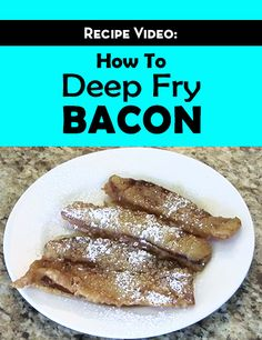 1000+ images about Bacon Videos on Pinterest | Recipe ...