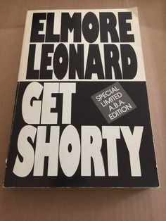 Get Shorty by Elmore Leonard Inscribed Advance Limited A.B.A Edition