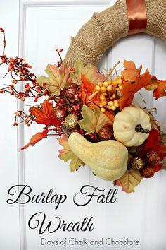 Days of Chalk and Chocolate: Burlap Fall Wreath