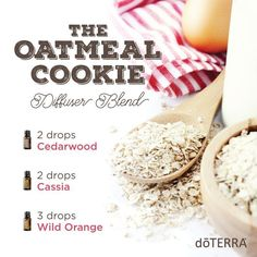 """How do you get that """"just baked"""" smell without the cooking? Try this Oatmeal Cookie diffuser blend. Essential Oil Cedarwood, Cassia and Wild Orange. Scrumptious! www.hayleyhobson.com"""