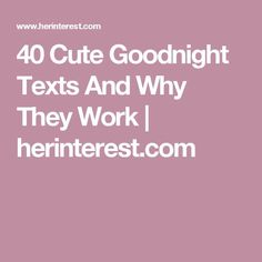 40 Cute Goodnight Texts And Why They Work