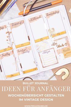 Du möchtest Deine Bullet Journal Wochenübersicht im Vintage Design gestalten und weißt nicht wie? Dann schau doch bei auf freuleinlinka.de vorbei. Dort findest Du jede Menge Ideen und Inspiration. Diy Blog, Tricks, Inspiration, Vintage, Design, Knit Gifts, Bullet Journal Ideas, Homemade, Make Your Own