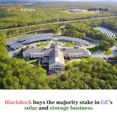 BlackRock buys the majority stake in GEs solar and storage business. The giant global asset manager's backing is a positive sign for the solar segment which has become increasingly attractive to big investors. This investment will deepen our clients access to the tremendous growth potential in the US solar industry David Giordano BlackRock's global head of renewable power said in a news  According to PV-Tech General Electric (GE) has sold a majority investment in its seven-year-old… Seven Years Old, General Electric, Investors, Solar, David, Tech, Sign, Mansions, Storage