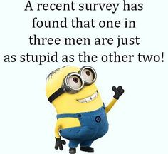 Friday Minions Funny quotes of the hour (07:57:26 PM, Friday 19, February 2016 PST) – 10 pics