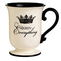 """""""Queen of Everything"""" Mug"""