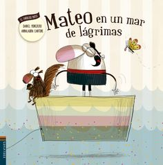 """Mateo en un mar de lágrimas"", de Daniel Monedero con ilustraciones de Annalaura Cantone. Montessori Activities, Childrens Books, Lunch Box, Character Design, Album, Shit Happens, Reading, Cover, Music"