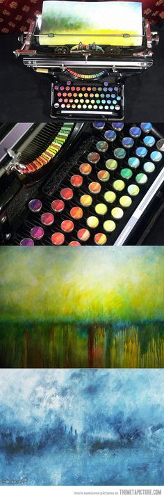 Type paintings with this chromatic typewriter…need to find the original post for this.